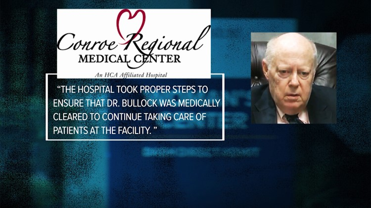Conroe Regional Medical Center statement to KHOU 11 Investigates regarding Dr. Bullock